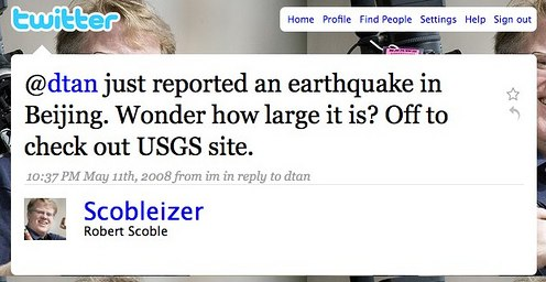 Robert Scoble's Earthquake Tweet